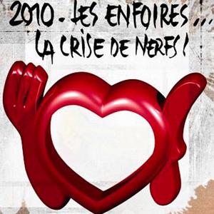 31 - Les Enfoirés - La Crise de Nerfs - Palais Nikaia, Nice (2010)