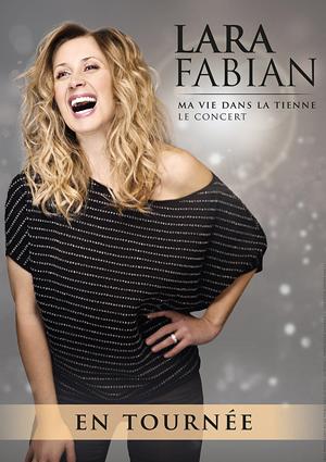 kekeLMB_Lara_Fabian_Ma_Vie_Dans_La_Tienne_Le_Concert_Palais_des_Congres_Paris_2016