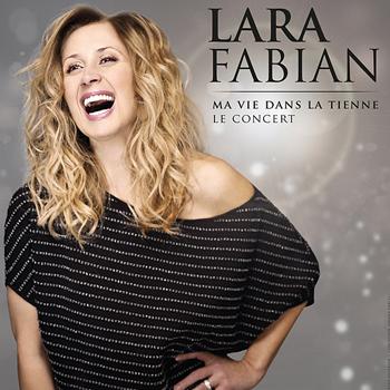 kekeLMB_Lara_Fabian_Ma_Vie_Dans_La_Tienne_Le_Concert_Palais_des_Congres_Paris_2016_YT