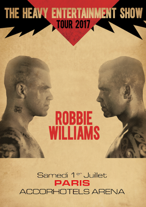 kekelmb_Robbie_Williams_Heavy_Entertainment_Show_AccorHotelsArena_Paris_Affiche