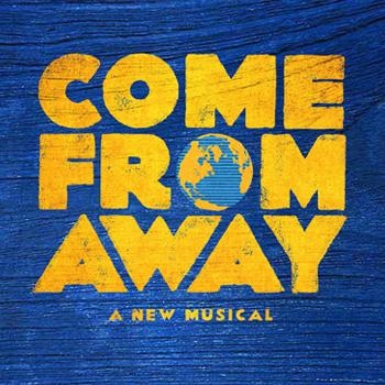 Come From Away - Gerald Schoenfeld Theatre, New York (2019)